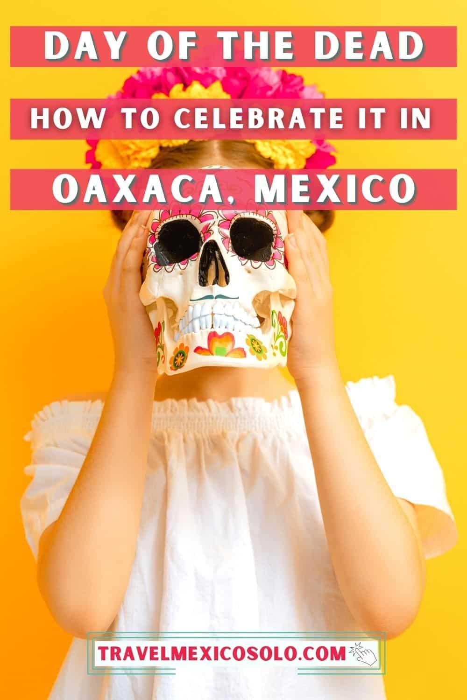 oaxaca day of the dead